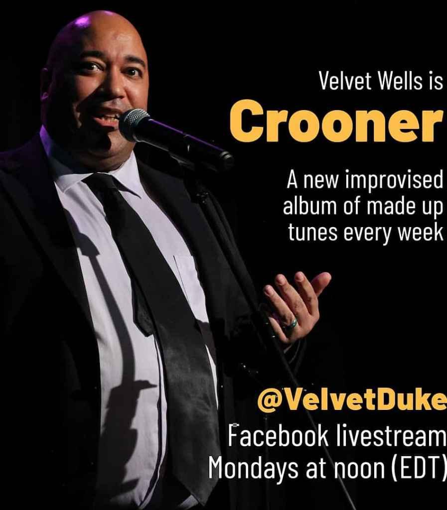 Nooner Crooner - improvising a brunch of songs. Facebook Live @velvetduke starting May 4, 2020